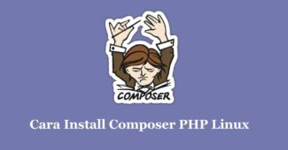 Cara Install Composer PHP Linux